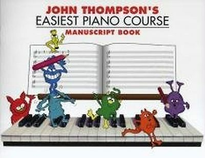 NEW - John Thompson's Easiest Piano Course: Manuscript Book (PB) 1849382557