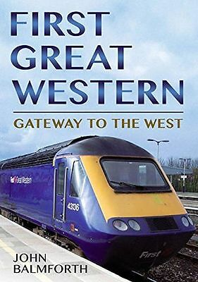 **NEW** - First Great Western: Gateway to the West (Paperback) 1781550042
