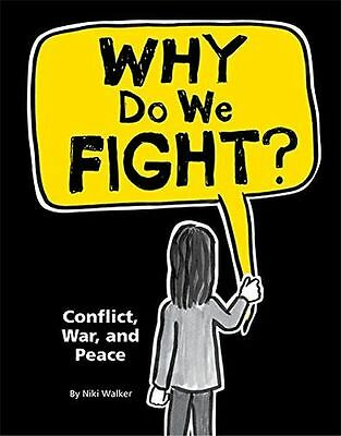 **NEW** - Why Do We Fight?: Conflict, War and Peace (Hardcover) 1445134438