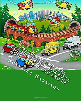Toy Trucks And Cars Coloring Book For Boys Ages 4 Years Old PB