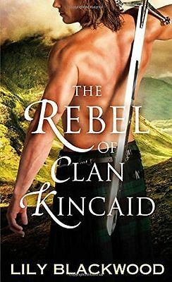 NEW - Rebel of Clan Kincaid, The (Highland Warrior) (Paperback) 125008475X