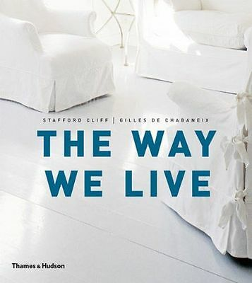 NEW - The Way We Live: Making Homes / Creating Lifestyles (PB) 0500288496