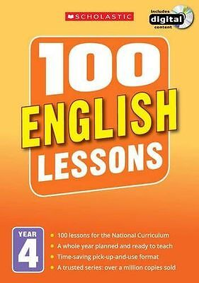 100 English Lessons: Year 4 (100 Lessons - New Curriculum) (PB) 1407127624