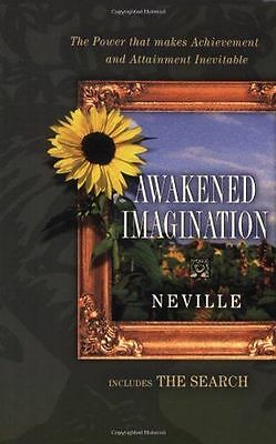 Awakend Imagination: The Power that makes Achievement of Aims, (PB) 0875166563