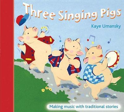 The Threes - Three Singing Pigs: Making Music with (Spiral-bound) 0713673257