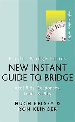 New Instant Guide to Bridge: Acol Bids, Responses, Leads & Play (PB) 0297864572