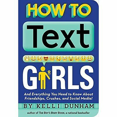 How to Text Girls - Paperback NEW Kelli Dunham (A 9 Aug. 2016