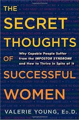The Secret Thoughts of Successful Women: Why Capable People (HC) 0307452719