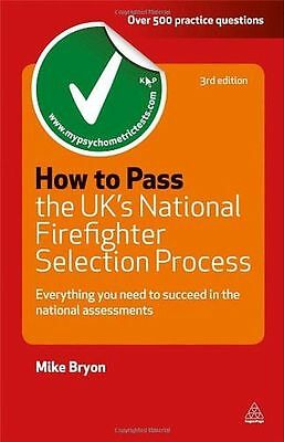 How to Pass the UK's National Firefighter Selection Process: (PB) 0749462051