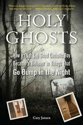 Holy Ghosts: Or How a (Not So) Good Catholic Boy Became a (PB) 1585428957