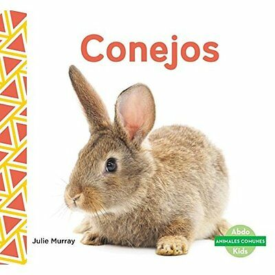 Conejos (Rabbits) (Animales Comunes (Everyday Animals ) - Library Binding NEW Ju