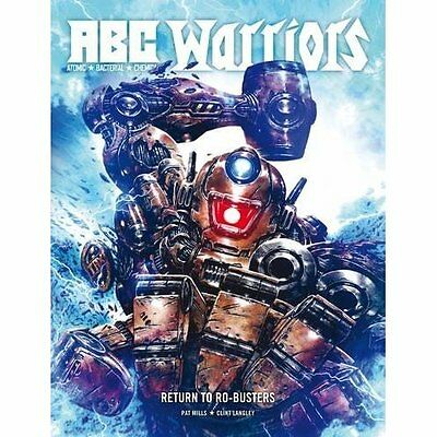 ABC Warriors: Return to Ro-Busters - Hardcover NEW Pat Mills (Auth 14-Jul-16