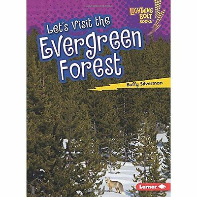 Let's Visit the Evergreen Forest (Lightning Bolt Books  - Paperback NEW Buffy Si