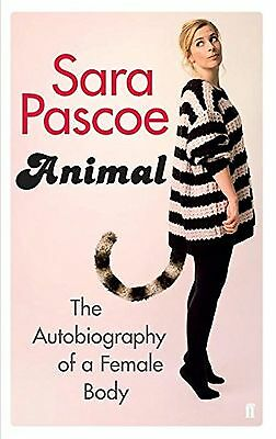Animal: The Autobiography of a Female Body NEW BOOK