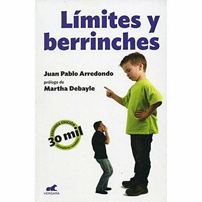 Limites y Berrinches - Paperback NEW Juan Pablo Arre 31-May-16