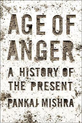 Age of Anger: A History of the Present by Pankaj Mishra (English) Hardcover Book