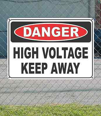 "DANGER High Voltage Keep Away - OSHA Safety SIGN 10"" x 14"""