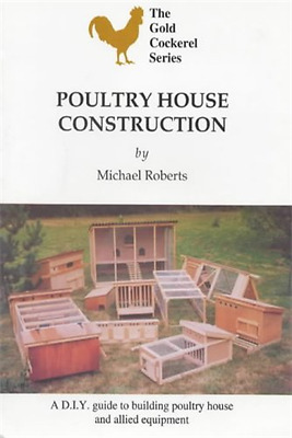 Poultry House Construction (Gold Cockerel) - Paperback NEW Roberts, Michae 1997-