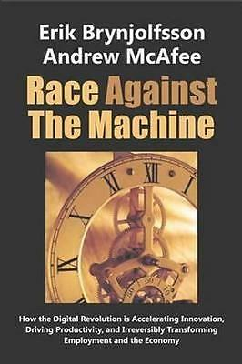 NEW Race Against the Machine By Erik Brynjolfsson Paperback Free Shipping