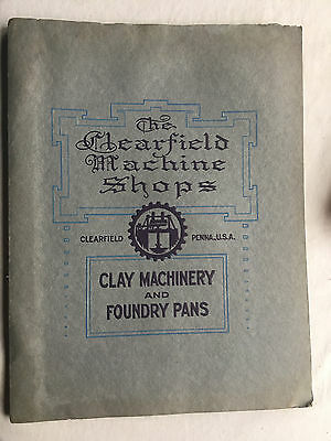 The Clearfield Machine Shops, Clay Machinery and Foundry Pans, ca 1900