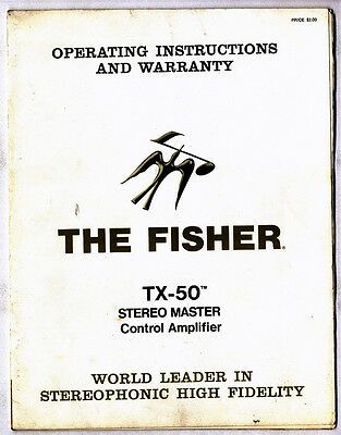 The Fisher - Tx-50  Operating Instructions   ( Original  )