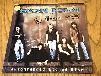 """Bon Jovi - In These Arms  7"""" Vinyl Autographed Etched Disc Ps"""
