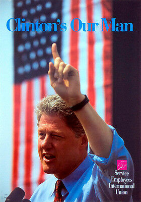 Large 1992 Bill Clinton OUR MAN Campaign Poster (5175)