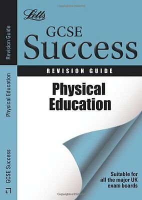 (Good)-Physical Education: Revision Guide (Letts GCSE Success) (Paperback)-Webst