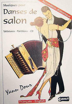 Accordion diatonic Tablatures Dance living room Y.Dour new with CD