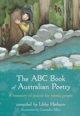 NEW The ABC Book Of Australian Poetry By Libby Hathorn Hardcover Free Shipping