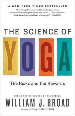 NEW The Science of Yoga By William Broad Paperback Free Shipping