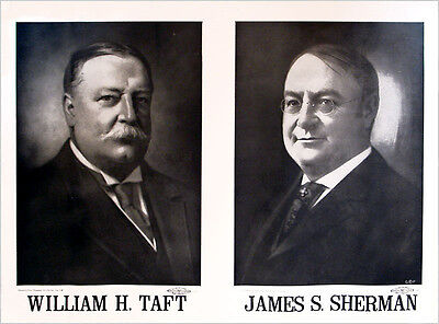 Large Early 1900s William H. TAFT James S. SHERMAN Jugate Campaign Poster (4150)