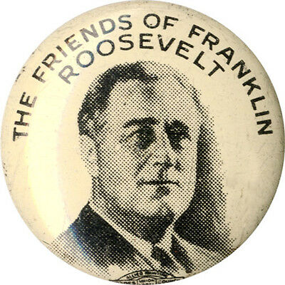 1932 Friends of Franklin Roosevelt Campaign Button ~ Earliest Design (1656)