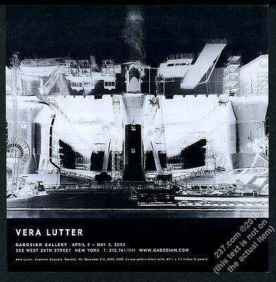 2003 Vera Lutter Rostock shipyard GREAT photo NYC gallery show vintage print ad