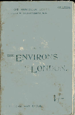 THE ENVIRONS OF LONDON a Guide for Team and Cycle by Chetwynd pub Kegan 1897