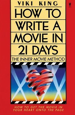 How to Write Movie in 21 Days: The Inner Movie Method (Paperback). 9780062730664