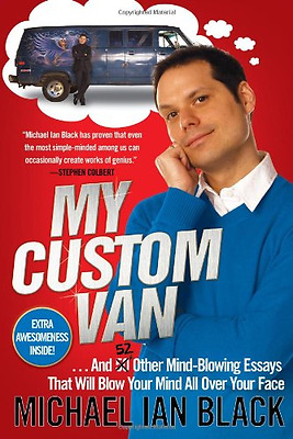 My Custom Van: And 50 Other Mind-Blowing Essays That Wi - Paperback NEW Black, M