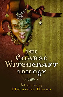 The Coarse Witchcraft Trilogy - Paperback NEW Suzanne Ruthven 2013-11-29