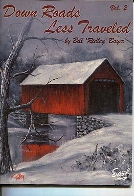 PAINTING BOOK - DOWN ROADS LESS TRAVELLED Vol 2 by Bill 'Ridley' Bayer