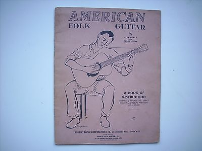 AMERICAN FOLK GUITAR by ALAN LOMAX and PEGGY SEEGER. A BOOK of INSTRUCTION