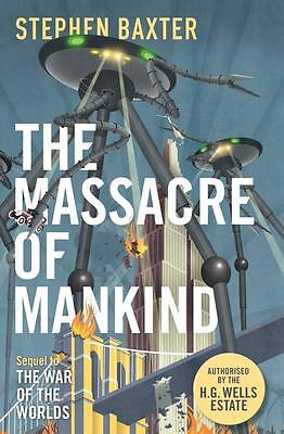 NEW The Massacre of Mankind By Stephen Baxter Paperback Free Shipping