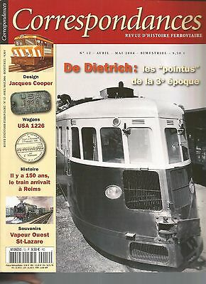 Correspondances Ferroviaires N°12 De Dietrich / Wagons Usa 1226 / Train A Reims