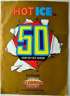 1986 HOT ICE Souvenir Programme BLACKPOOL PLEASURE BEACH   50th Show Skating OLD