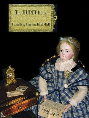 The Huret dolls book, by D. and F. Theimer