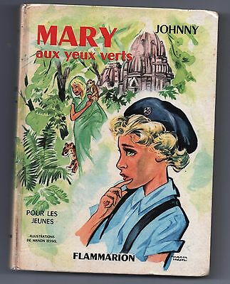 JOHNNY. TRILBY. Mary aux yeux verts. Flammarion 1961. Illustrations IESSEL.
