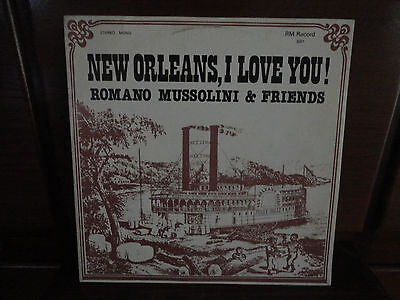"""Lp Romano Mussolini & Friends - """"new Orleans I Love You!"""" Top Rare Jazz! Signed!"""