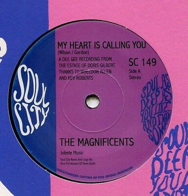 THE MAGNIFICENTS   **  My Heart Is Calling You   **   U K  Soul City   SC 149
