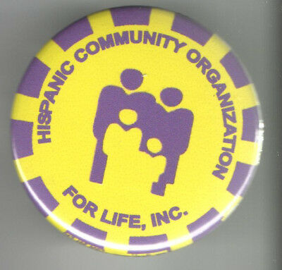 HISPANIC Community Organization for LIFE old pin