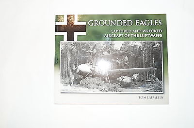 WW2 German Luftwaffe Grounded Eagles Reference Book