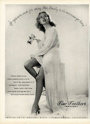 FINE FEATHERS Lingerie Hosiery Ad 1944 - Pretty Lady in Stockings